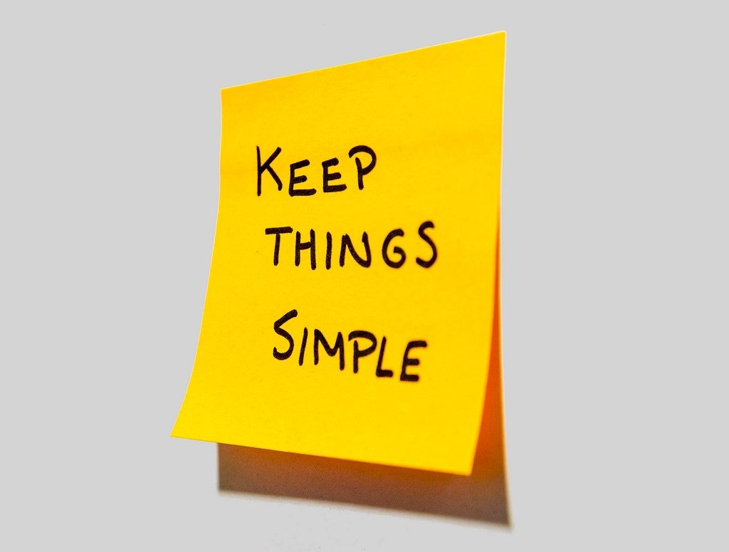 "an image of a posted note that says ""Keep Things Simple"""